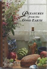 COOS BAY OR 1994 PLEASURES FROM THE GOOD EARTH COOK BOOK *HEARTHSIDE CARE CENTER