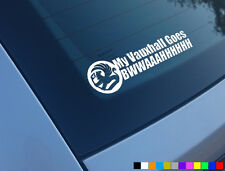MY VAUXHALL GOES BWAAHH FUNNY CAR STICKER DECAL CORSA REDTOP NOVA ASTRA GSI SRI