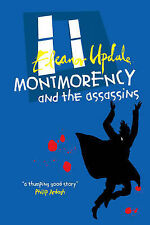Montmorency and the Assassins by Eleanor Updale (Paperback, 2007)