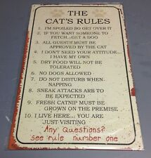 """10 1/16"""" X 16"""" TIN SIGN THE CAT'S RULES METAL SIGN NEW"""