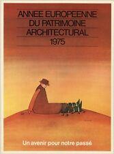 """""""ANNEE EUROPEENNE DU PATRIMOINE ARCHITECTURAL"""" Pl. entoilée 1978 FOLON 33x43cm"""