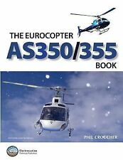 The As 350/355 Book by Phil Croucher (2014, Paperback)