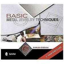 Basic Metal Jewelry Techniques How To Make Jewelry Book Metallurgy Casting +