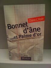 Bonnet d'âne... et Palme d'or - Claire l'hoër - Essai Michalon