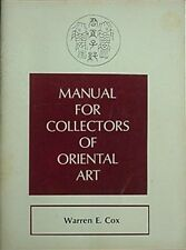 ORIENTAL ART - MANUAL FOR COLLECTORS ***SIGNED & DATED 1968***