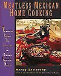 Meatless Mexican Home Cooking: Traditional Recipes that Celebrate the -ExLibrary