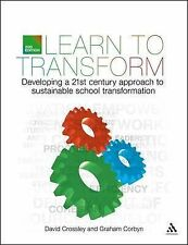 Learn to Transform: Developing a 21st century approach to sustainable school tra