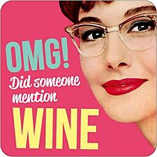 "Sous-verre Fantaisie ""OMG did someone mention wine"" (dm)"