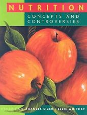 Nutrition : Concepts and Controversies by Sizer/ Whitney 11th edition