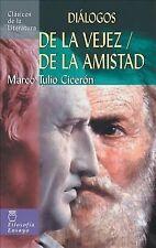 De la Vejez - De la Amistad by Marco Tulio Cicerón (2008, Paperback)