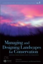 Conation Science and Practice: Managing and Designing Landscapes for...
