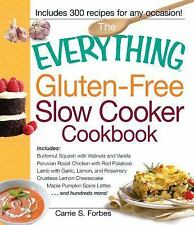 Everything®: Gluten-Free Slow Cooker Cookbook : Includes Butternut Squash...