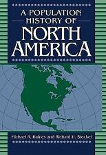 A Population History of North America (2000, Hardcover)