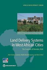 Land Delivery Systems in West African Cities: The Example of Bamako, Mali (Afric