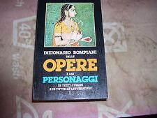 LIBRO DIZIONARIO BOMPIANI DELLE OPERE E DEI PERSONAGGI VOLUME 4 SETTEMBRE 1983