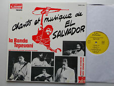 La BANDA TEPEUANI Chants & musiques de El Salvador FRENCH LP F.A.L. PRODUCTION
