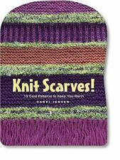 Knit Scarves!: 16 Cool Patterns to Keep You Warm by Candi Jensen Hardcover Book