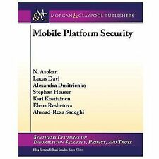 Synthesis Lectures on Information Security, Privacy, and Trust: Mobile...