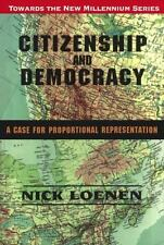 Citizenship and Democracy: A Case for Proportional Representation (Tow-ExLibrary