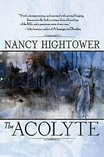 The Acolyte by Nancy Hightower (2015, Paperback)