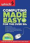 "Computing Made Easy for the Over 50s (Vista edition) (Which), , ""AS NEW"" Book"