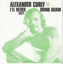 """ALEXANDER CURLY: """"I'll never drink again"""""""