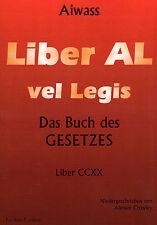 LIBER AL VEL LEGIS - Das Buch des Gesetzes - Aleister Crowley - NEU