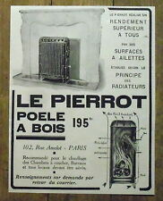 PUBLICITE POELE A BOIS LE PIERROT   advertising 1924