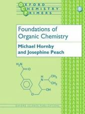 Foundations of Organic Chemistry (Oxford Chemistry Primers, No 9)-ExLibrary