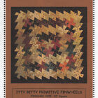 ITTY BITTY PRIMITIVE GATHERINGS PINWHEELS QUILT PATTERN + 1.5 Inch Twister Tool