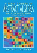 A First Course in Abstract Algebra (3rd Edition) by Rotman, Joseph J.