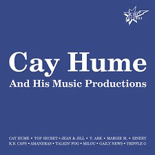 CAY HUME-His music productions /CD NEW & SEALED ITALO DISCO