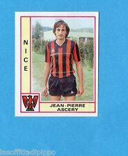 FRANCIA-FOOTBALL 80-PANINI-Figurina n.226- ASCERY - NICE -Rec