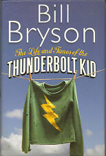 The Life and Times of the Thunderbolt Kid: A Memoir  (Author)
