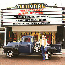 RED STEAGALL Here We Go Again CD TOBY KEITH Reba McEntire CHARLEY PRIDE SEALED