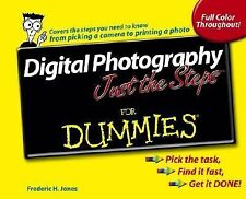 Digital Photography Just The Steps For Dummies (For Dummies (Lifestyles Paperba