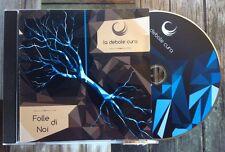 LA DEBOLE CURA / FOLLE DI NOI - CD (ITA. 2012) alternative post-rock NEAR MINT