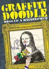 Very Good, Graffiti Doodle: Mess Up a Masterpiece, Pinder, Andrew, Book