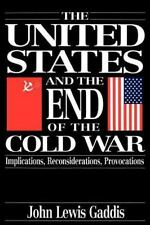 The United States and the End of the Cold War : Implications,...