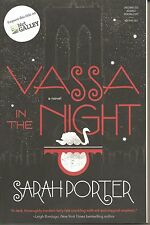 Vassa in the Night by Sarah Porter Uncorrected Advance Reading Copy SC Book
