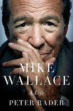 Mike Wallace: A Life, Rader, Peter, Good Condition, Book