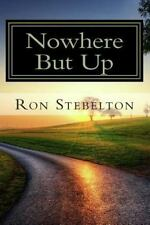 Nowhere But Up
