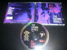 "The Crown Royals ""All Night Burner"" CD Estrus Records ‎– ESD1236"