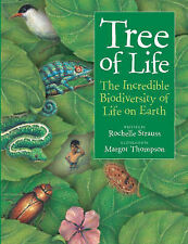 Tree of Life: The Incredible Biodiversity of Life on Earth by Rochelle...