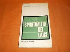 louis evely spiritualità dei laici cittadella ed. br. cucita 1967