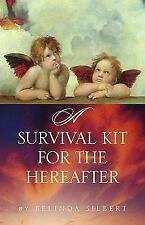 A Survival Kit for the Hereafter
