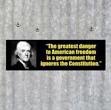 New DANGER TO FREEDOM Thomas Jefferson BUMPER STICKER anti Obama NRA gun rights