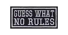 GUESS what no rules patch écusson badge Motard Heavy rocker Bügelbild blouson moto