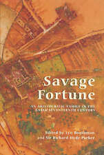 Savage Fortune - An Aristocratic Family in the Early Seventeenth Century