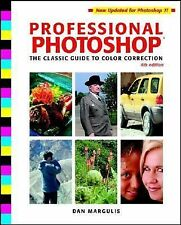 Professional Photoshop: The Classic Guide to Color Correction, Dan Margulis, Goo